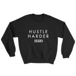 hustle harder hstlr sweatshirt black